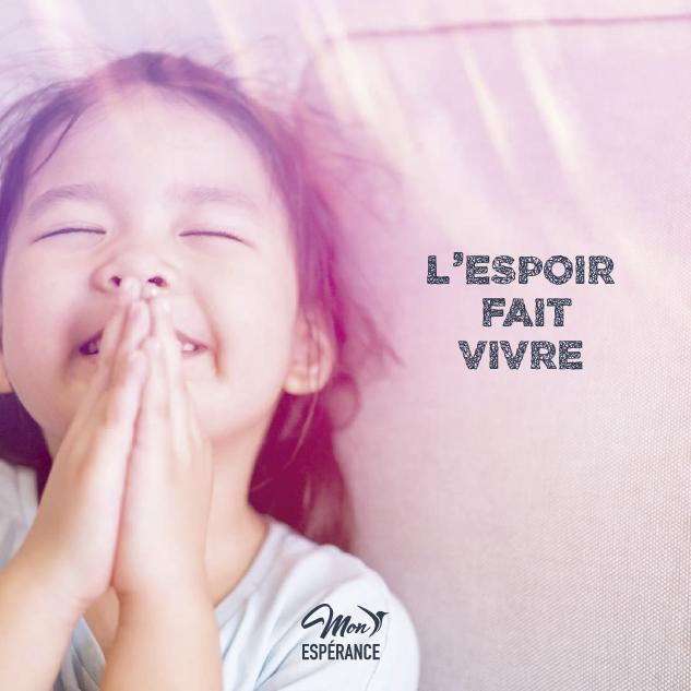 L'espoir fait vivre - Mon Esperance